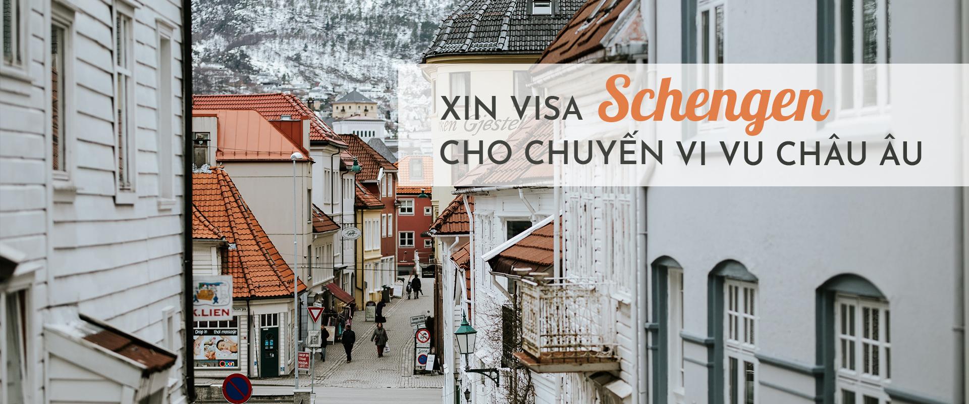 Bí kíp xin visa Schengen cho chuyến vi vu châu Âu