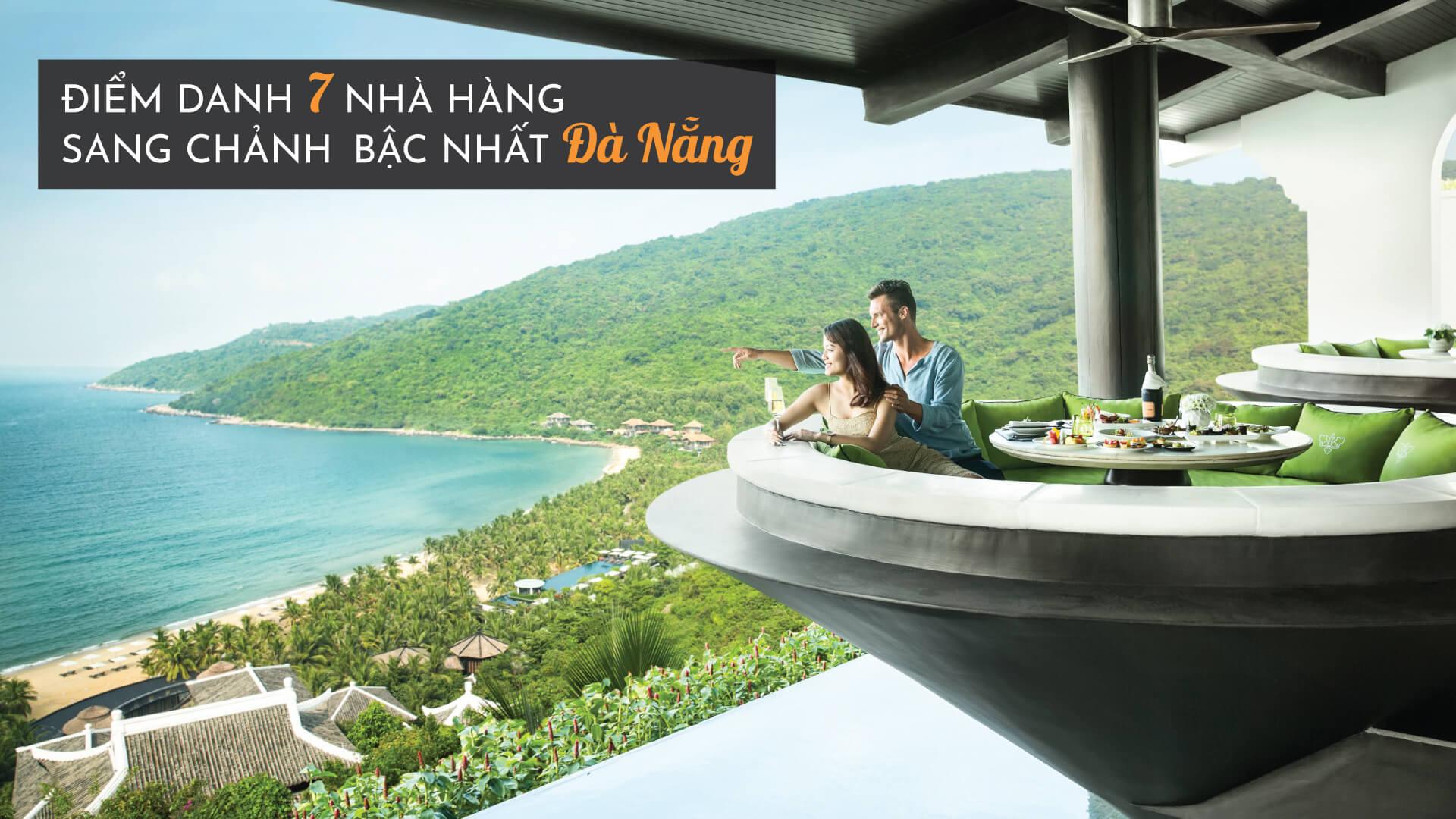 Điểm danh 7 nhà hàng sang chảnh bậc nhất Đà Nẵng