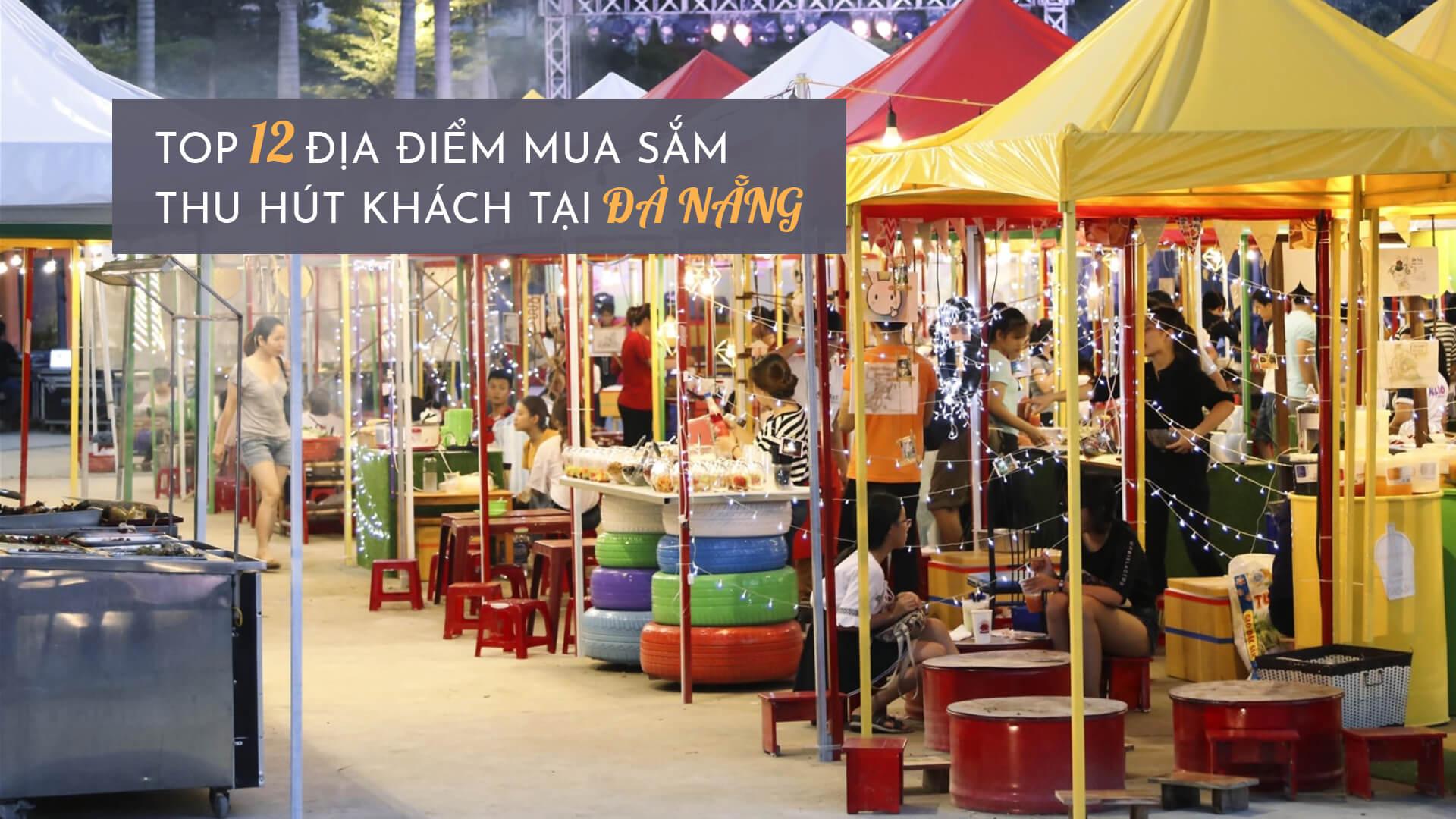 Top 12 điểm mua sắm thu hút du khách ở Đà Nẵng