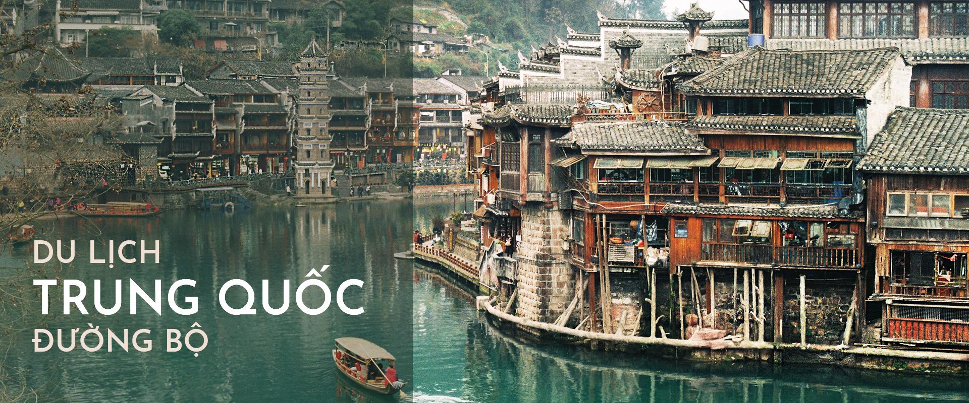 Tự đi du lịch Trung Quốc đường bộ với 4 điểm đến đẹp như tranh
