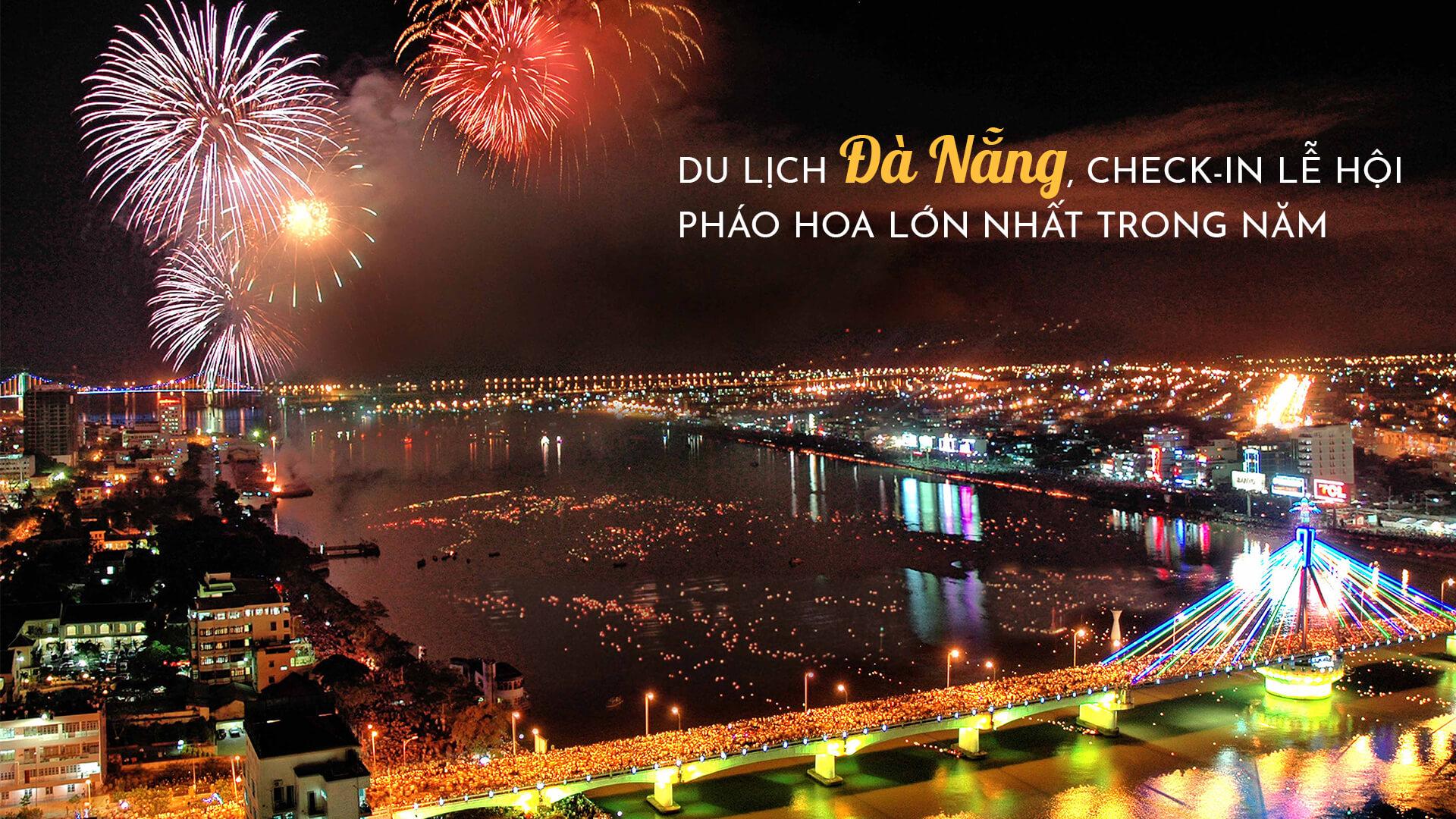 Check-in những điểm mới lạ tại lễ hội pháo hoa Đà Nẵng 2019