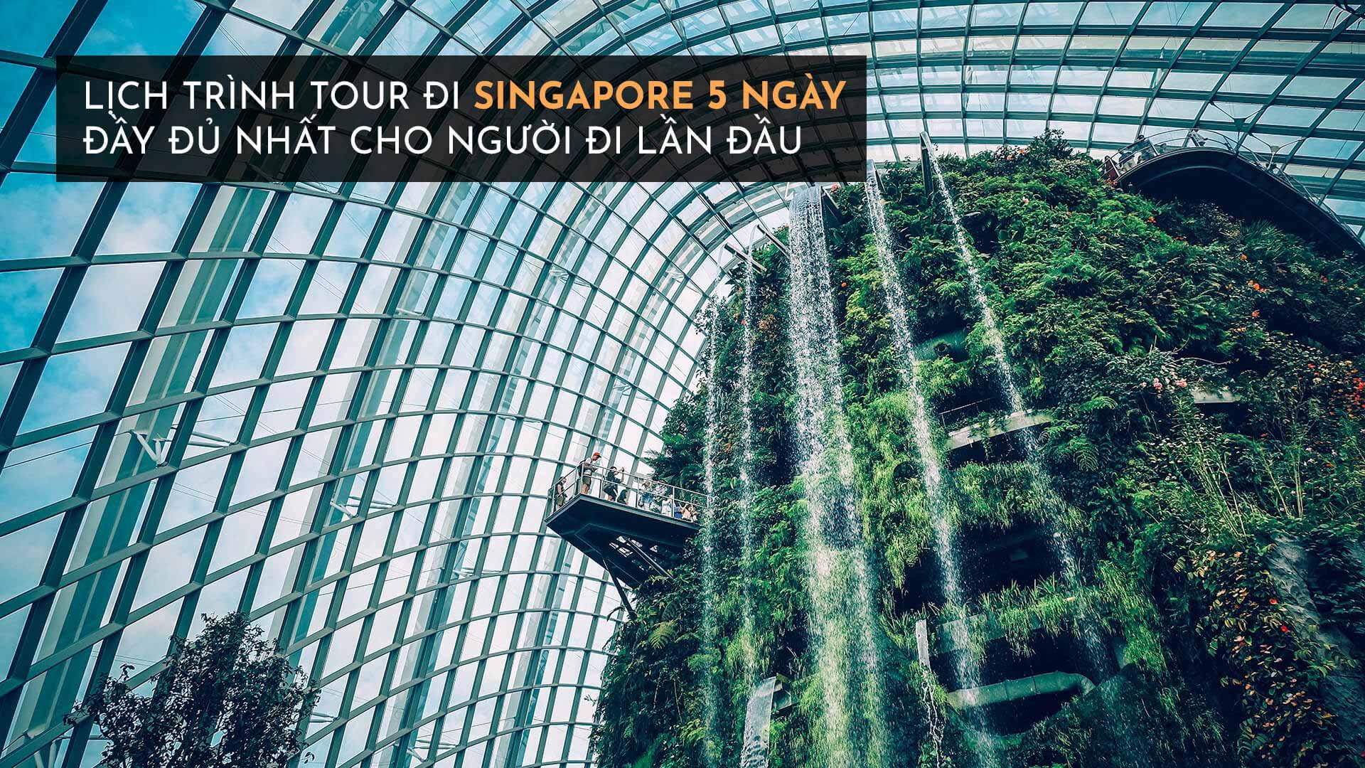 Tour đi singapore 5 ngày 4 đêm UPDATE 2020 chỉ 8.990.000Đ