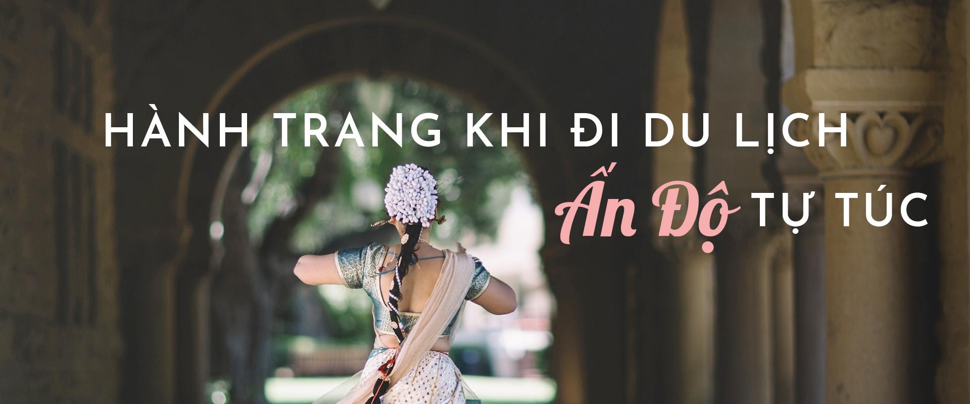 Hành trang khi đi du lịch Ấn Độ tự túc