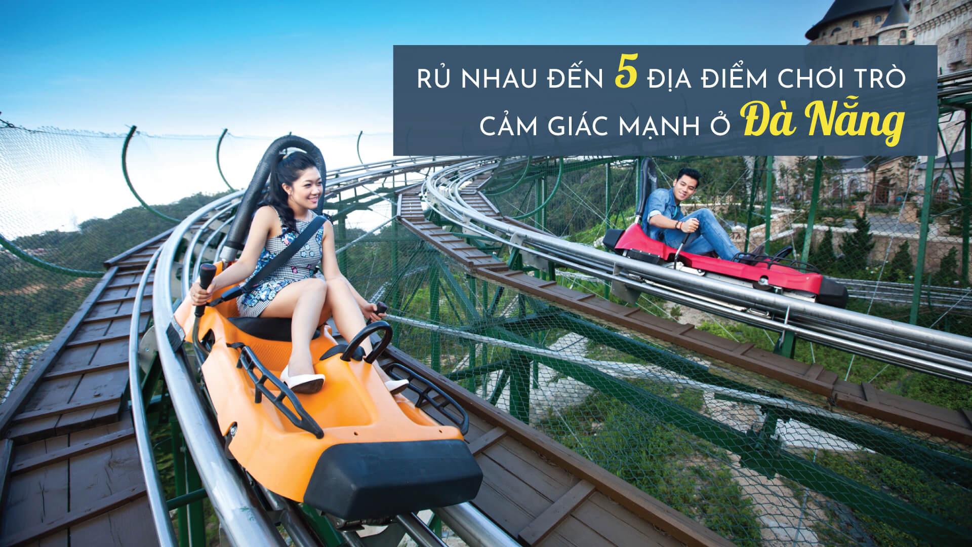 Rủ nhau đến 5 địa điểm chơi trò cảm giác mạnh ở Đà Nẵng ở Đà Nẵng