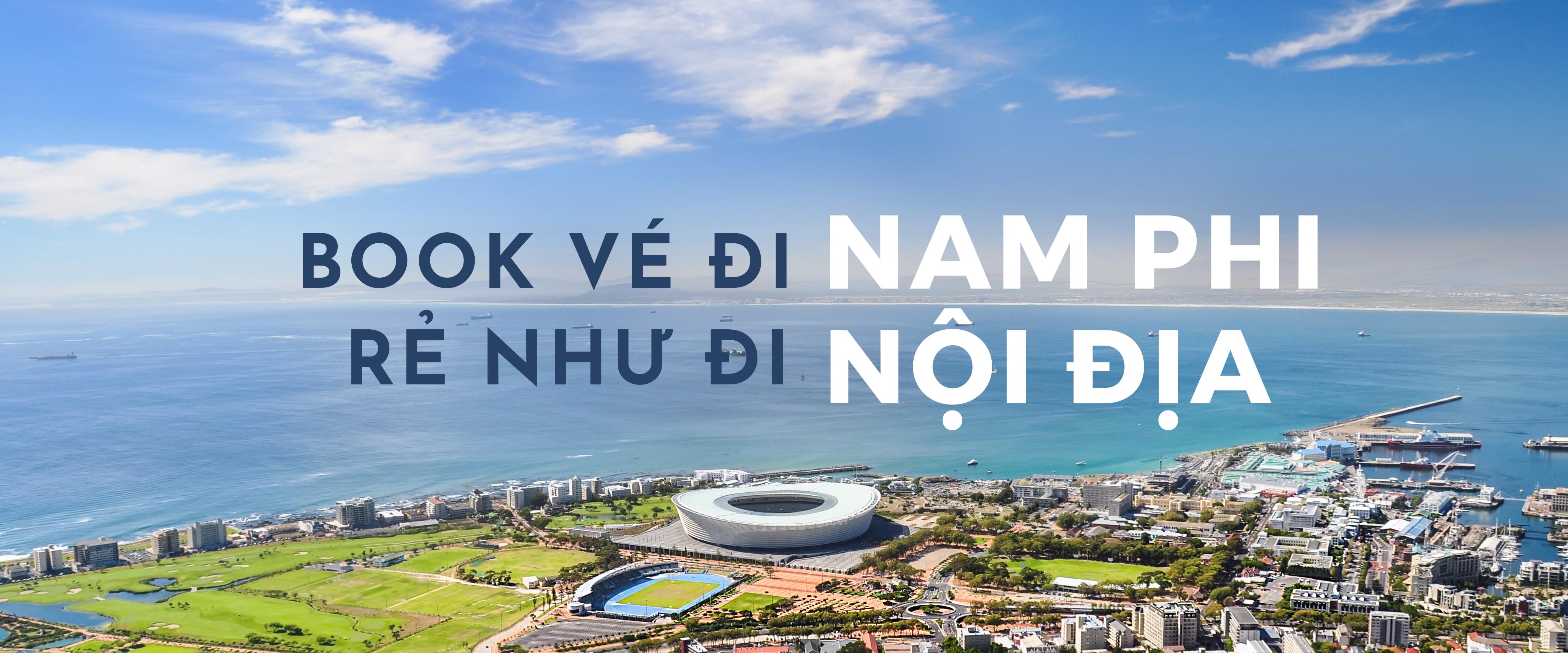 Cách book vé đi Nam Phi rẻ như đi nội địa