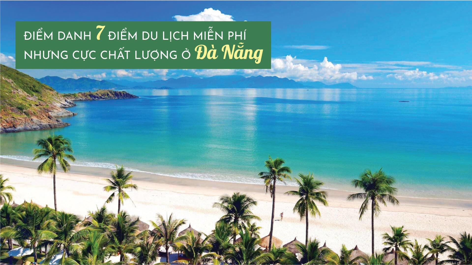 Điểm danh 7 điểm du lịch miễn phí nhưng cực chất lượng ở Đà Nẵng