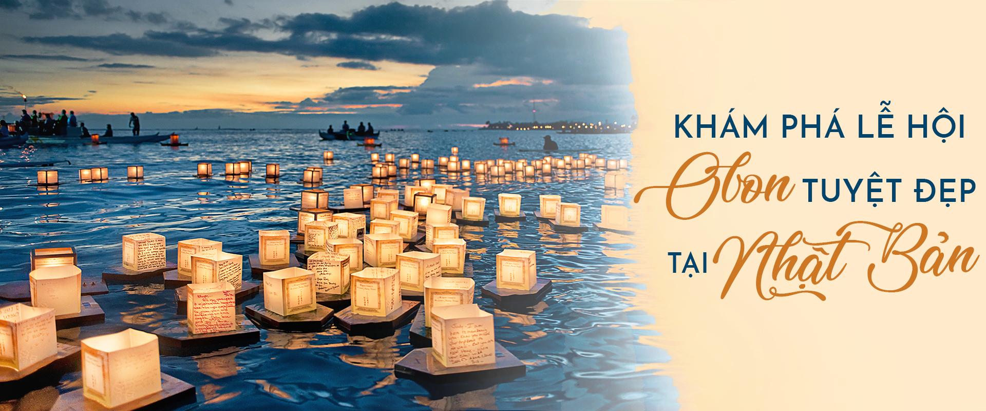 Du lịch Nhật Bản khám phá lễ hội Bon tuyệt đẹp