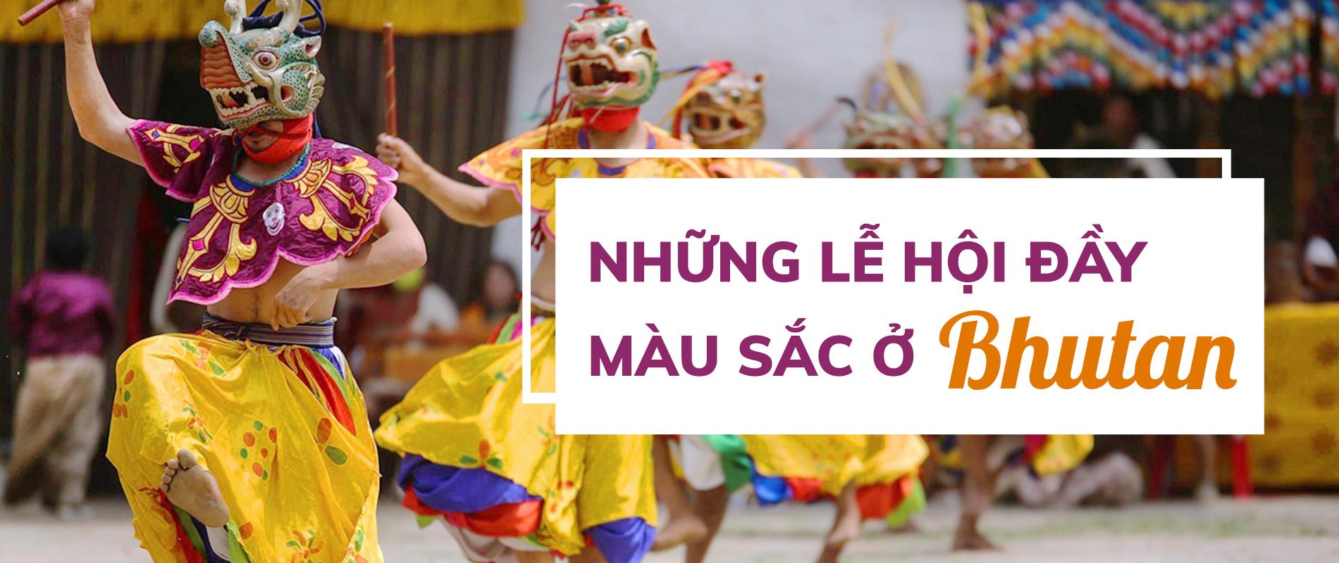 Du lịch Bhutan: hòa mình vào những lễ hội truyền thống đầy màu sắc