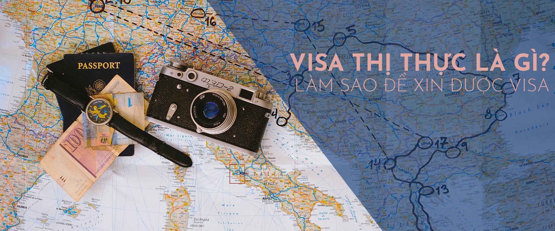 Visa (thị thực) là gì? Làm sao để xin được visa?