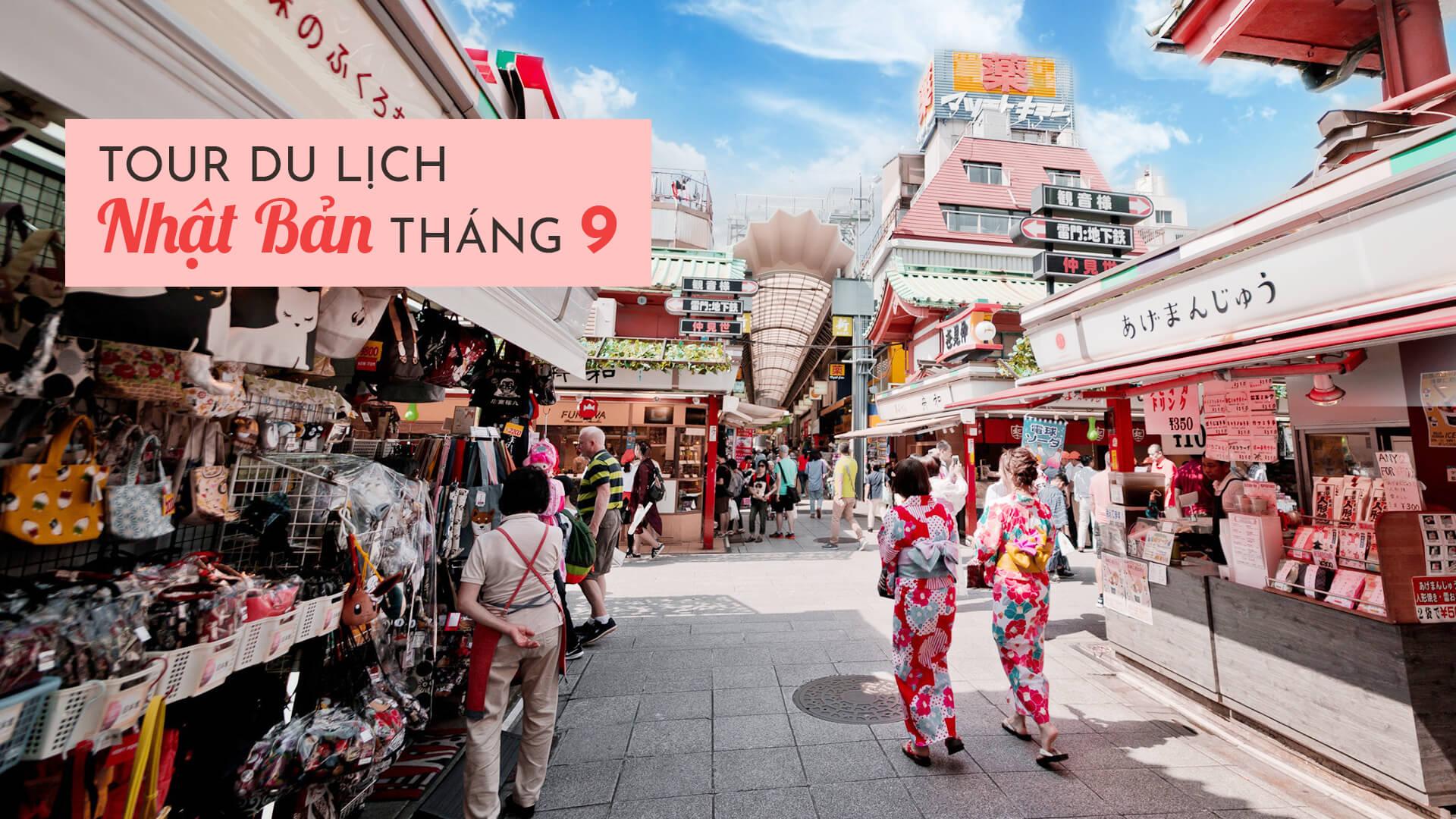 Cẩm nang tour du lịch Nhật Bản tháng 9 cho người đi lần đầu