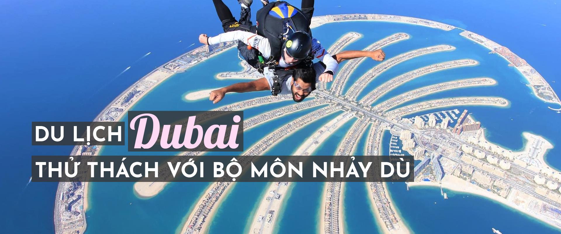 Du lịch ở Dubai: thử thách với môn nhảy dù