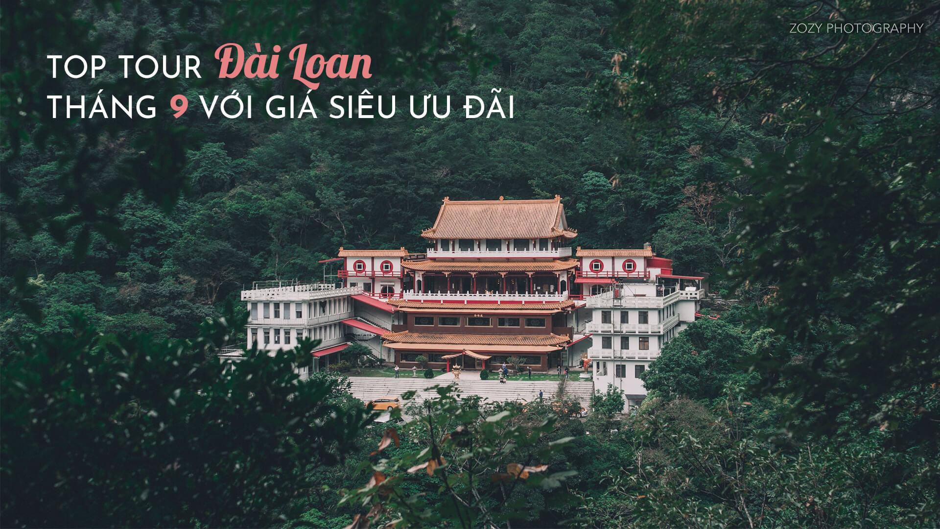 Chuyên Tour Đài Loan tháng 9 - GIÁ CHỈ 8.999.000đ