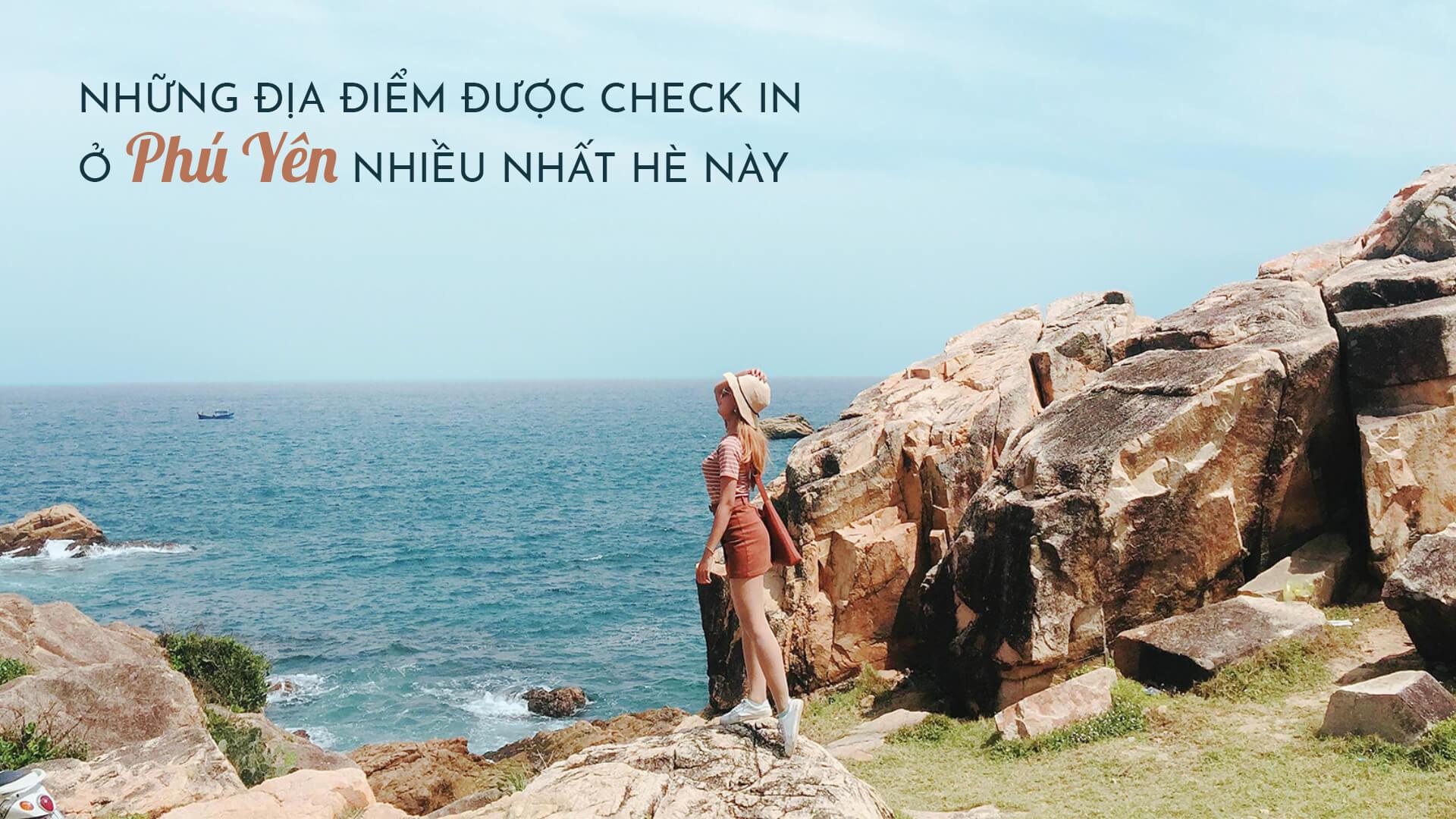 Những địa điểm được check-in ở Phú Yên nhiều nhất hè này