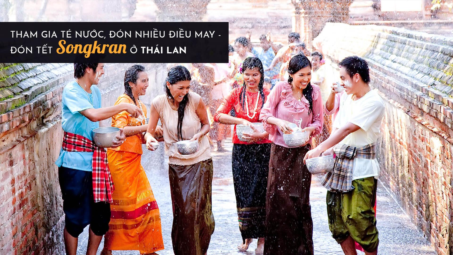 Tham gia té nước, đón nhiều điều may - Đón Tết Songkran ở Thái Lan cùng Yeudulich