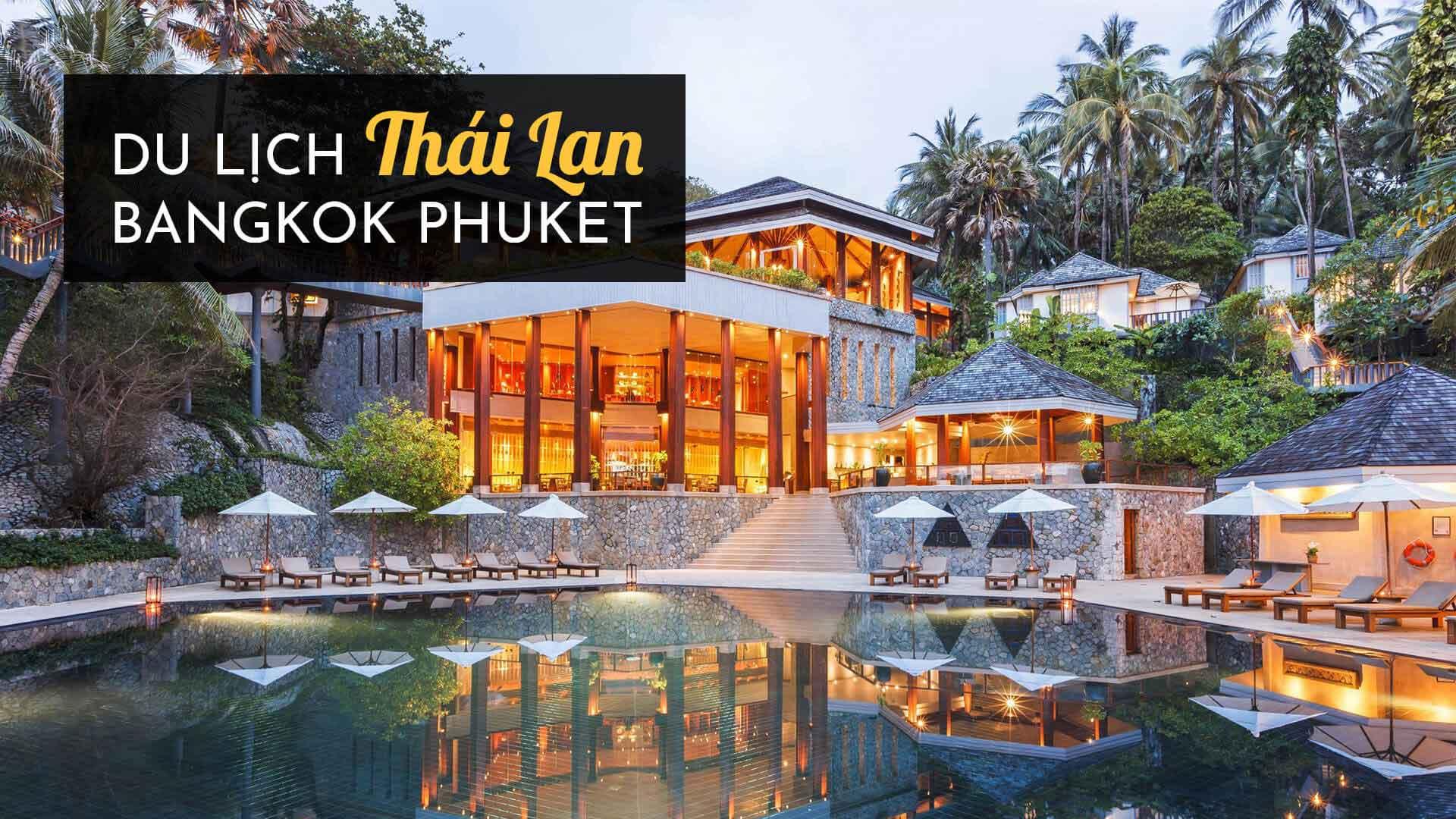 Du lịch Thái Lan Bangkok Phuket