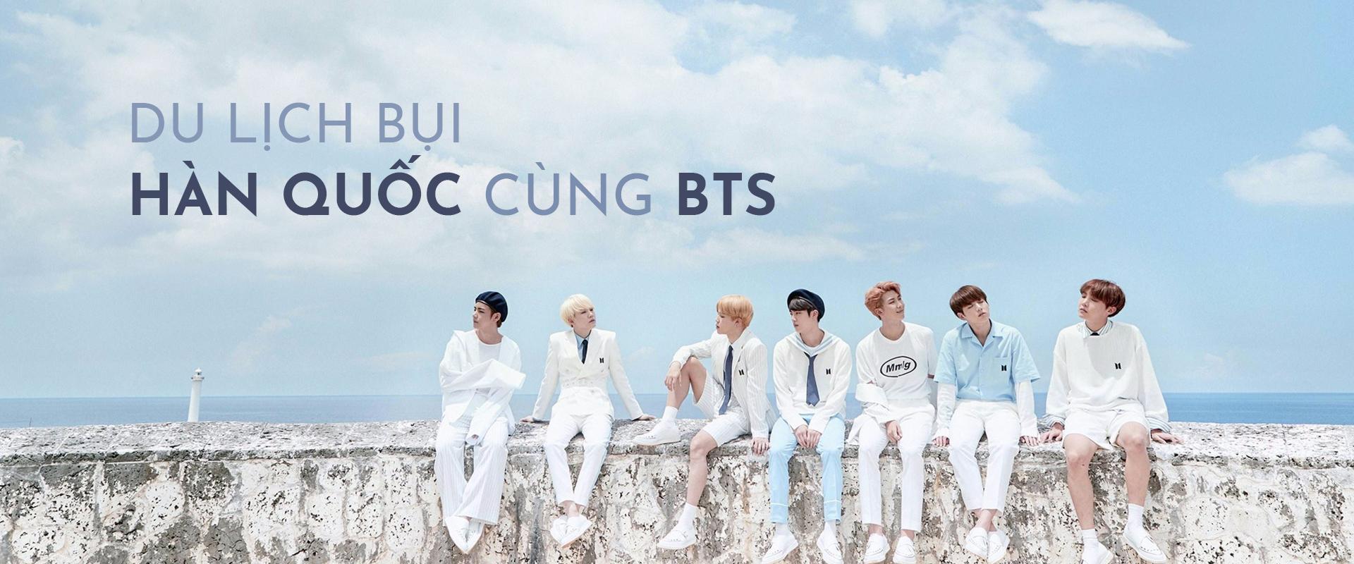 Du lịch bụi Hàn Quốc cùng BTS