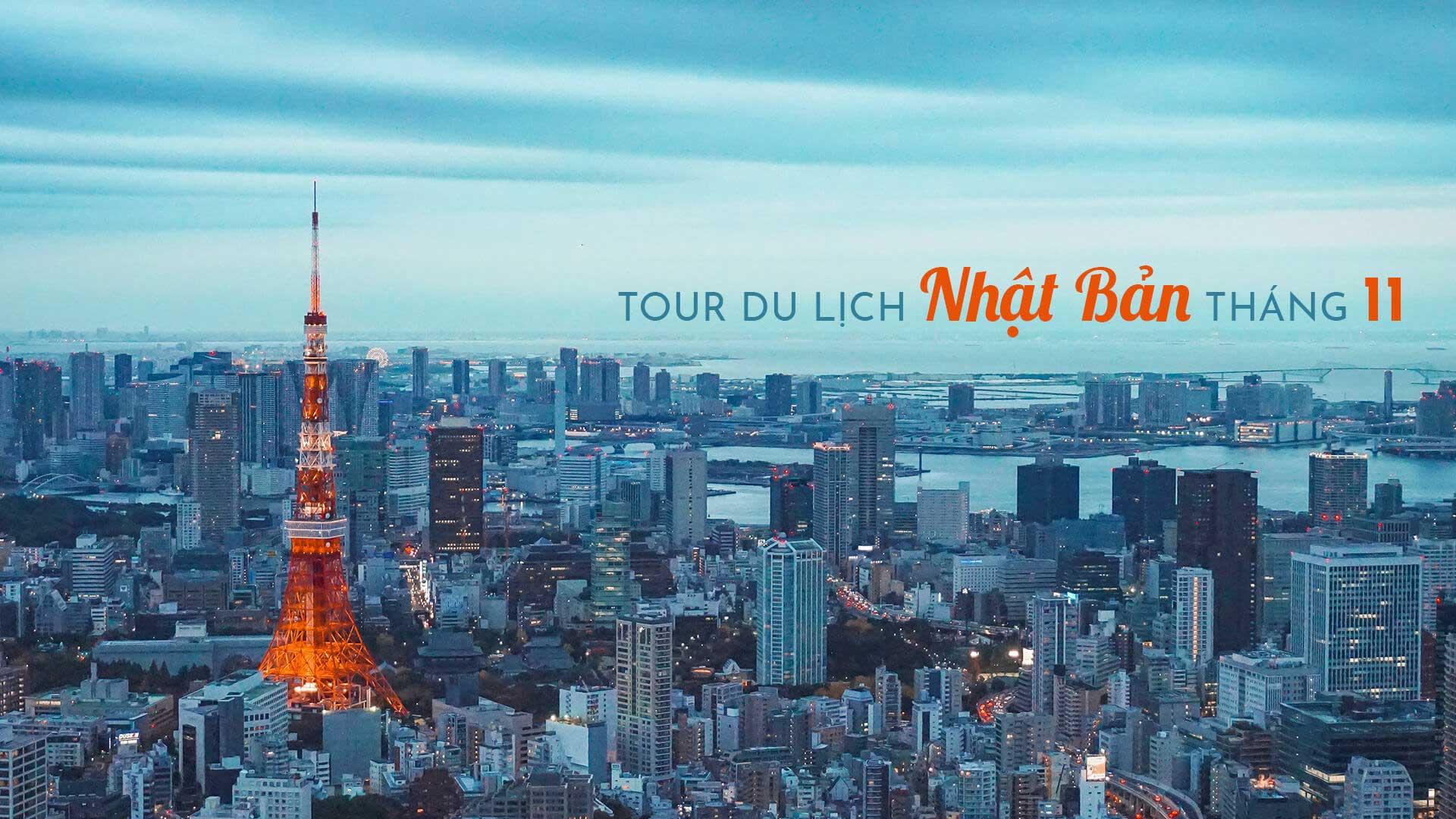Top 5 tour du lịch Nhật Bản tháng 11 mới nhất 2020