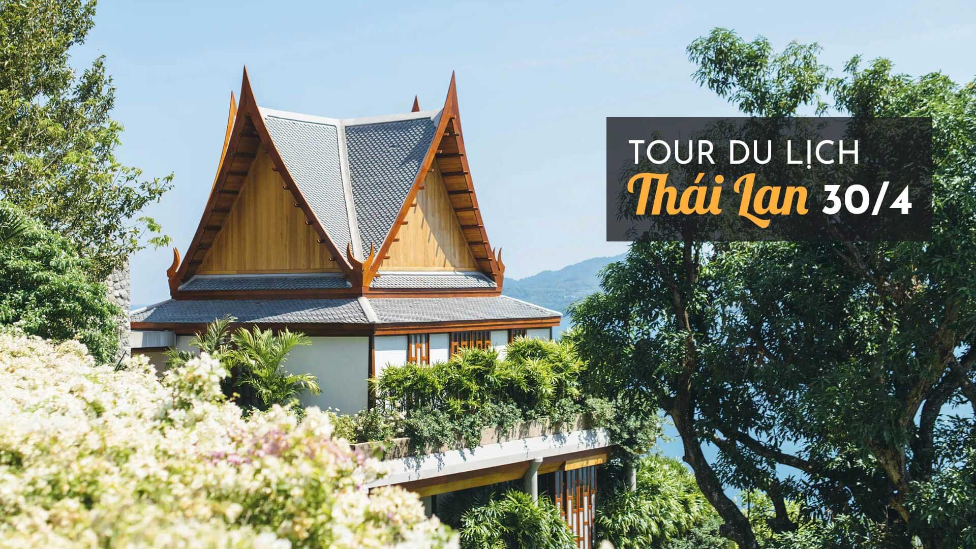 Tour du lịch Thái Lan 30/4 2019 khám phá Bangkok - Pattaya