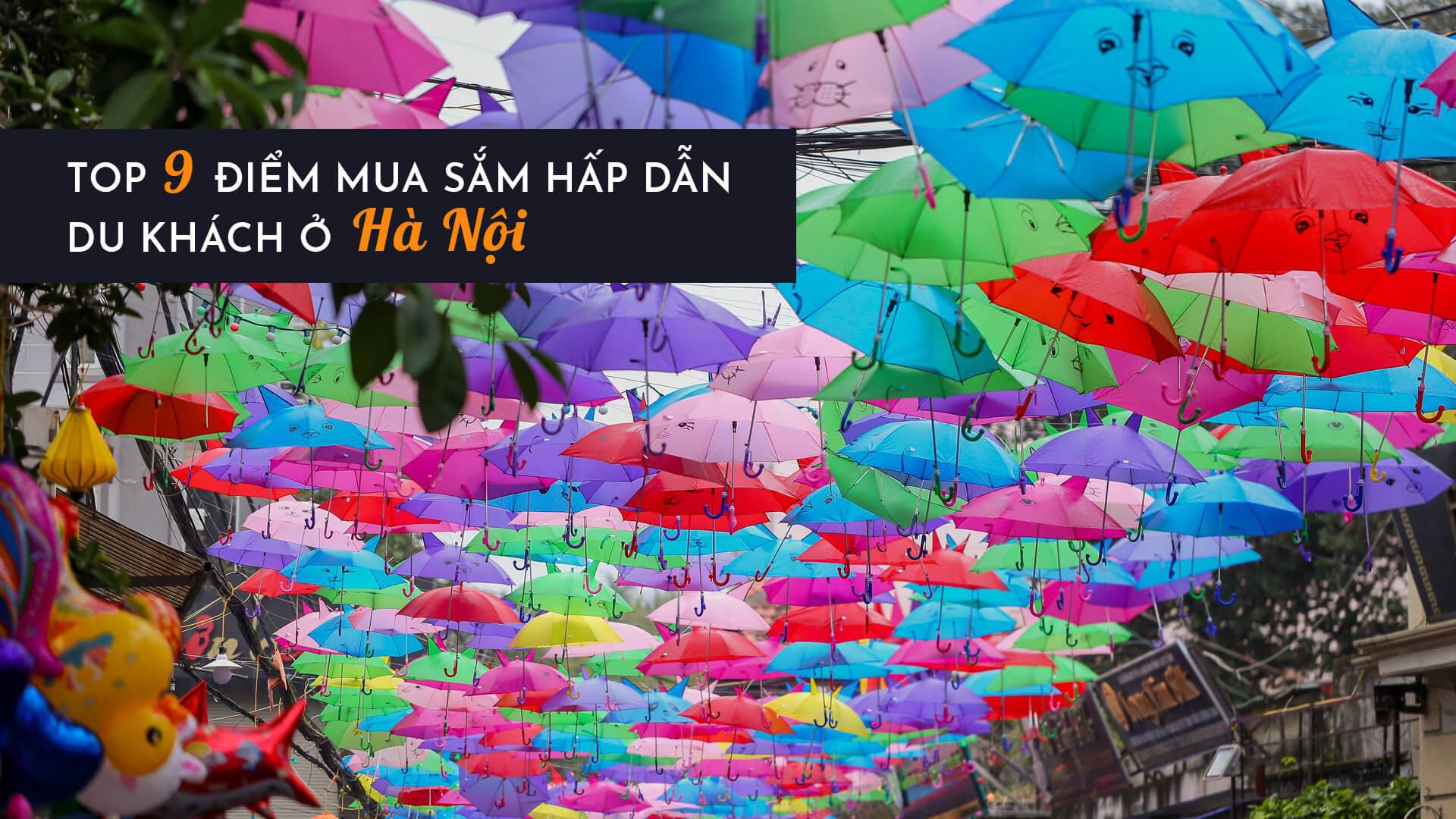 Top 9 điểm mua sắm hấp dẫn du khách ở Hà Nội
