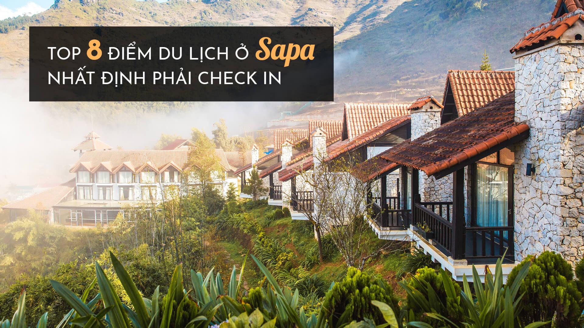 Top 8 điểm du lịch ở Sapa nhất định phải check-in