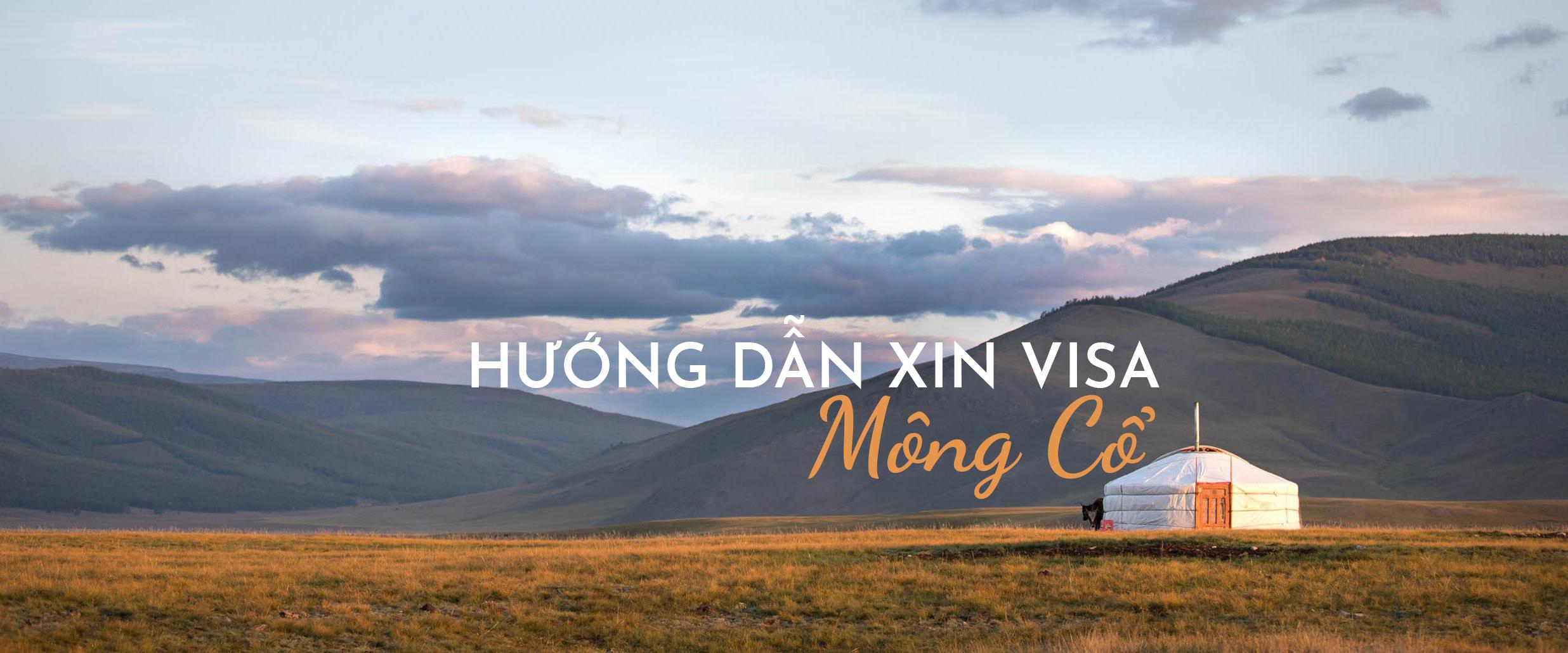 Xin visa du lịch Mông Cổ dễ hơn bạn tưởng